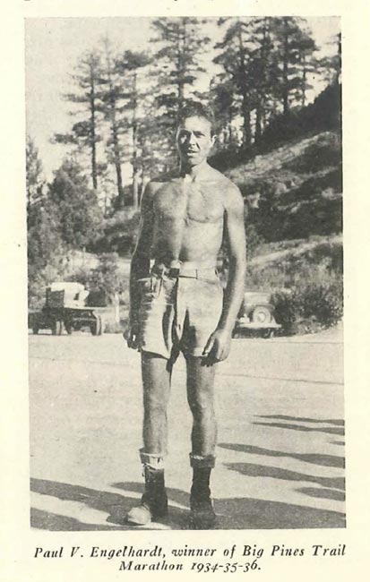 Paul V. Engelhardt, winner of the Big Pines Trail Marathon in 1934, 1935 and 1936. The annual event was the first organized mountain ultramarathon in the U.S. Photo from Trails Magazine, courtesy of the Los Angeles County Department of Parks and Recreation.
